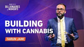 Tarun Jami: Building with Cannabis