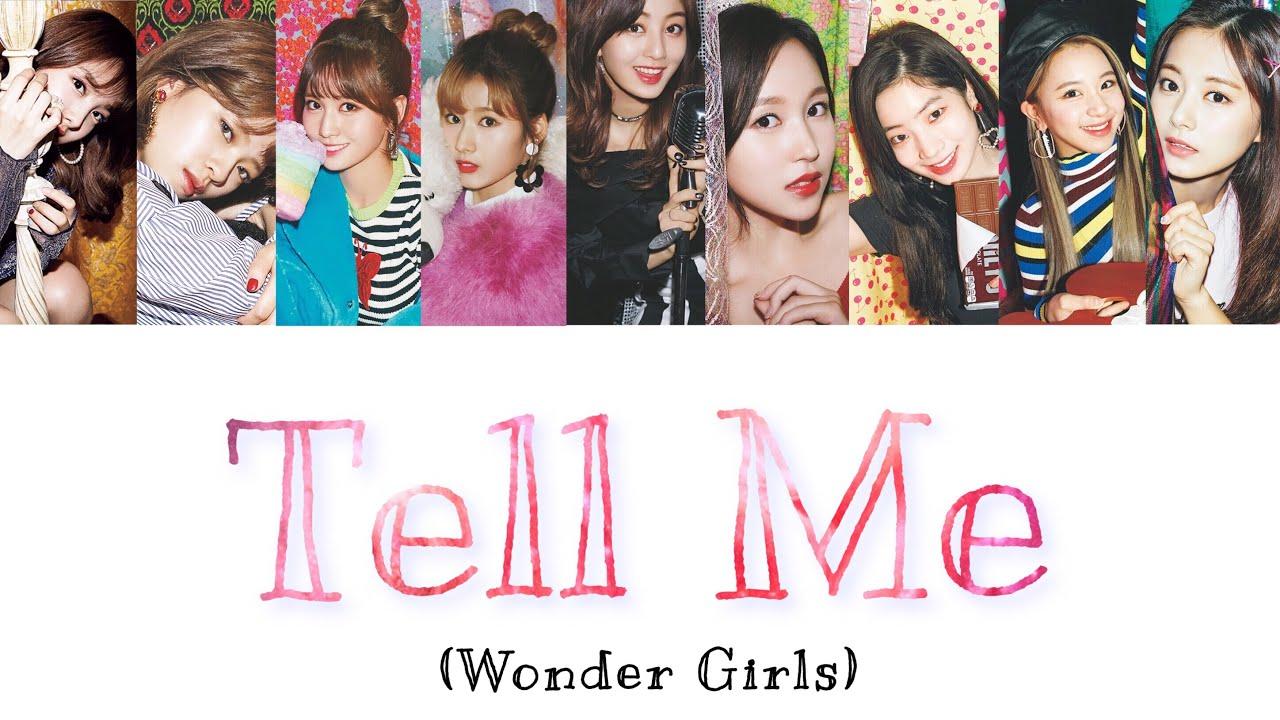 Tell Me (Wonder Girls) TWICE cover 日本語訳
