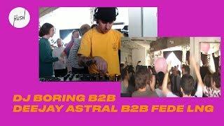 DJ Boring b2b Deejay Astral b2b Fede Lng // Keep Hush live: DJ Boring presents