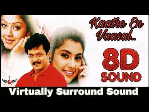 Kaatre En Vaasal | 8D Audio Song | Rhythm | AR Rahman 8D Songs