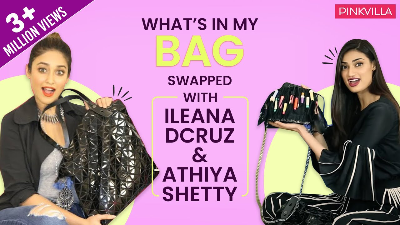 What's in my bag (swapped) with Ileana D'Cruz and Athiya Shetty | S02E04 | Fashion | Pinkv