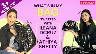 What's in my bag (swapped) with Ileana D'Cruz and Athiya Shetty | S02E04 | Fashion | Pinkvilla