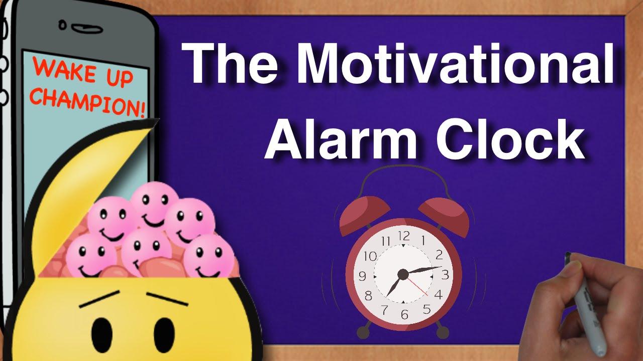 The Motivational Alarm Clock - YouTube