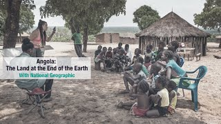 Angola: The Land at the End of the Earth