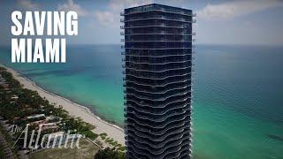 Is Miami Beach Doomed?