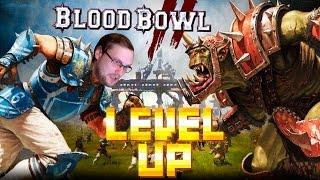 Level up 33:Blood Bowl с Дмитрием Куплиновым
