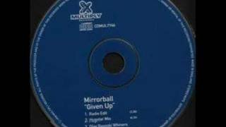Watch Mirrorball Given Up video
