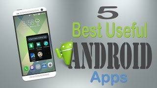 FIVE BEST USEFUL ANDROID APPS #1