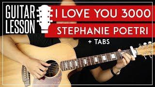 I Love You 3000 Guitar Tutorial - Stephanie Poetri Guitar Lesson 🎸  Fingerpicking + TAB 