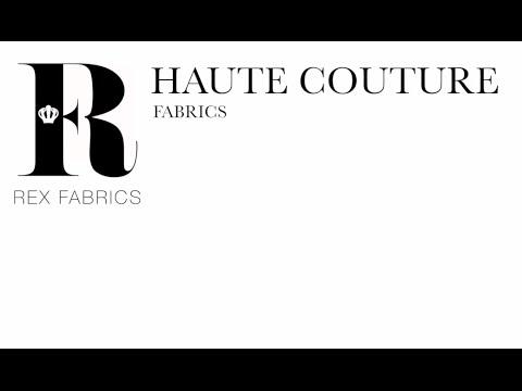 In Miami:.Haute Couture Fabrics - Telas de Alta Costura - Rex Fabrics
