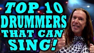 TOP 10 DRUMMERS THAT CAN SING! KEN TAMPLIN VOCAL ACADEMY