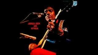 Jorge Ben On Stage - 1972 (full album)