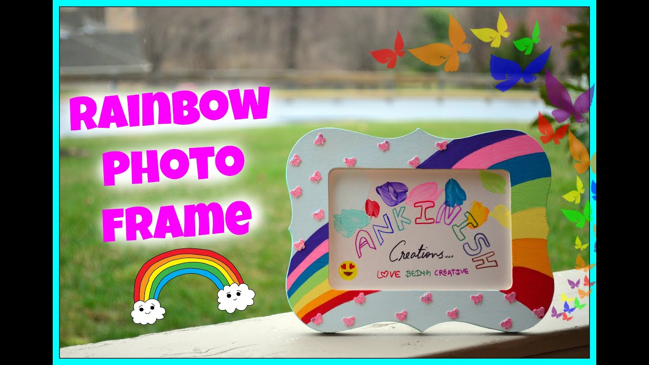 How to paint a Photo frame!! DIY:Rainbow photo frame!! Kids Craft ...