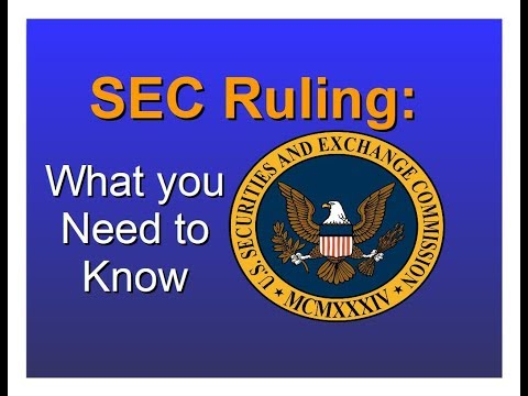 SEC Ruling: What you Need to Know  (Episode 131)