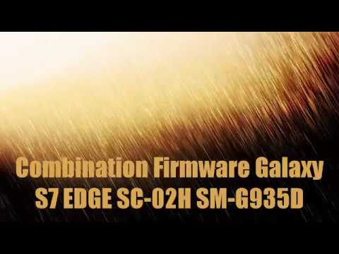 Combination Firmware Galaxy S7 EDGE SC-02H SM-G935D #1