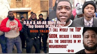 """OBH & AR-AB Story Philly """"Top Goons Of The City""""  Hood Tales """
