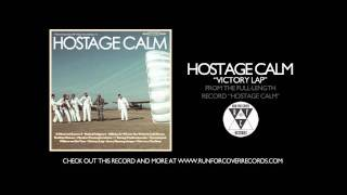 Watch Hostage Calm Victory Lap video