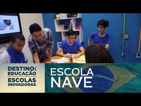 Escola Nave (Brasil)   Destino: Educação - Escolas Inovadoras