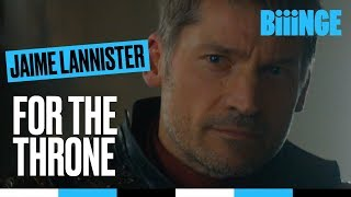 Jaime Lannister - For the Throne