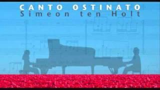 Simeon ten Holt - Canto Ostinato Pt. 2