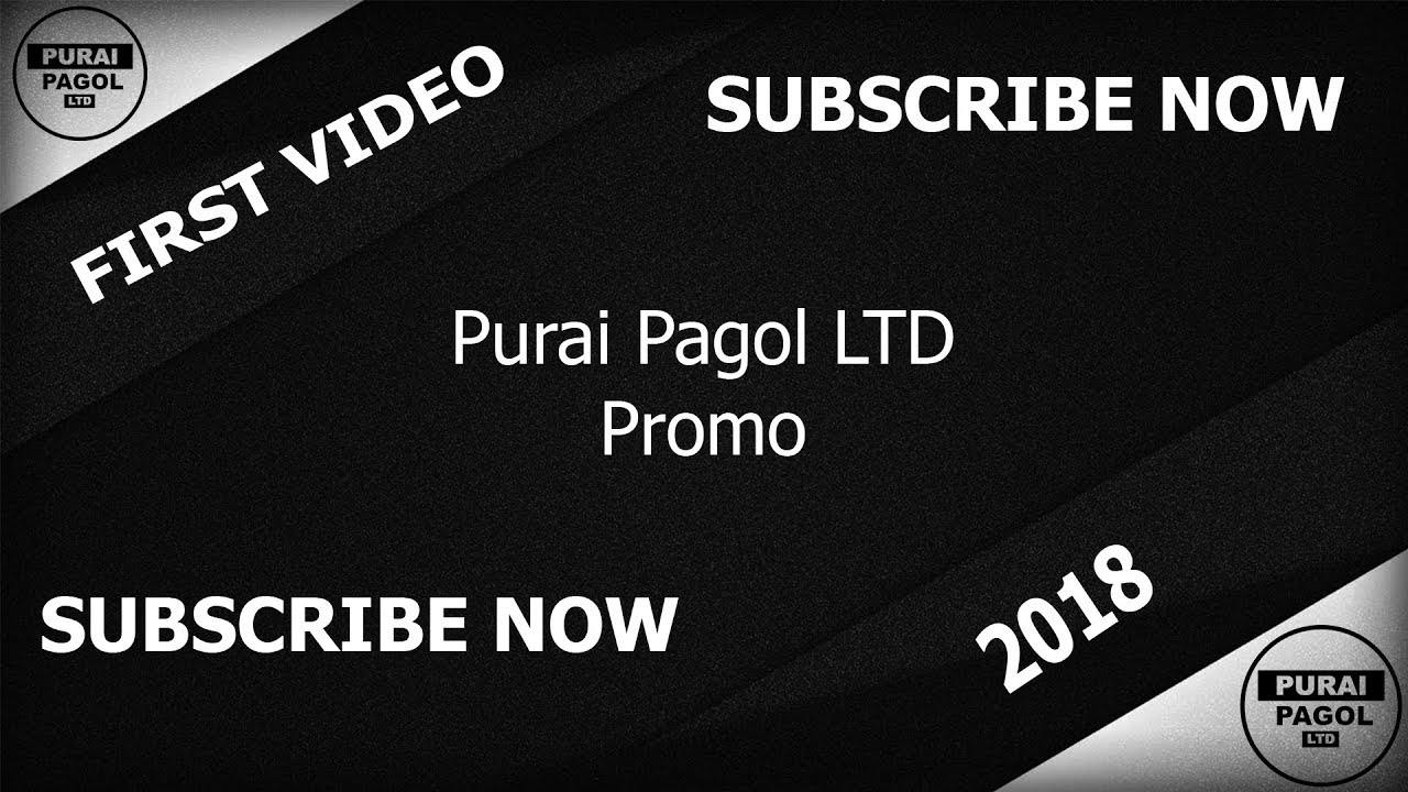 Purai Pagol LTD Promo || First Video 2018 || Purai Pagol LTD