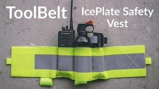 ToolBelt Setup for IcePlate Safety Vest
