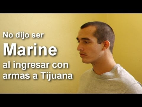 No dijo ser Marine detenido con armas: Aduana