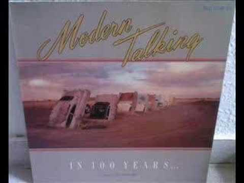Modern Talking - In 100 Years (Long Version-Future Mix)