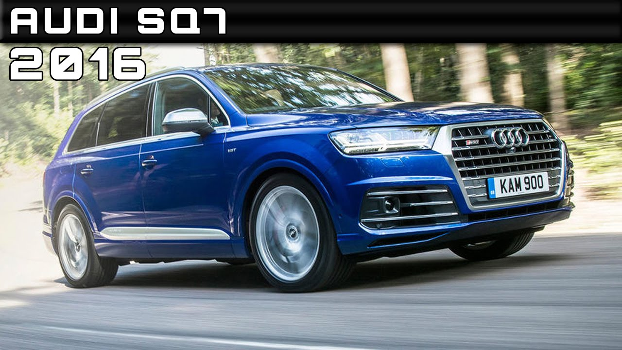 2016 Audi Sq7 Review Rendered Price Specs Release Date Youtube