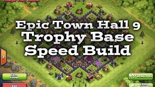Clash Of Clans - Epic Town Hall 9 Trophy Base Speed Build