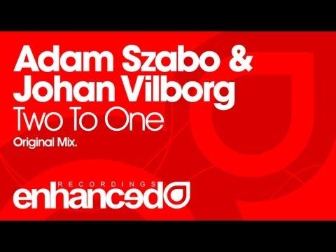 Adam Szabo & Johan Vilborg - TwoTo One (Original Mix) [OUT NOW]