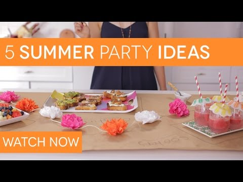 5 Easy Summer Party Ideas