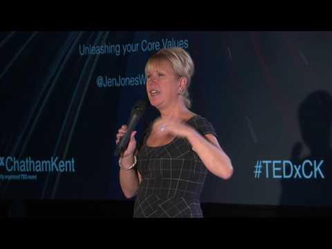 Who are you? Unleashing your Core Values | Jennifer Jones | TEDxChathamKent