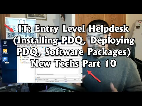 IT: Entry Level Helpdesk (Installing PDQ, Deploying PDQ, Software Packages) New Techs Part 10