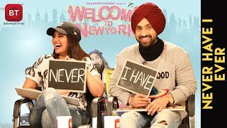Welcome To New York Starcast Sonakshi Sinha & Diljit Dosanjh Reveal Juicy Secrets |Never Have I Ever