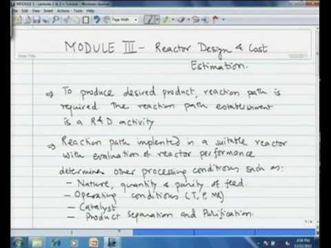 Mod-03 Lec-01 Algorithm and Basic Principles of Reactor Design