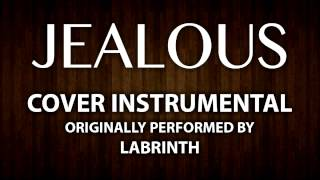 Jealous (Cover Instrumental) [In the Style of Labrinth]