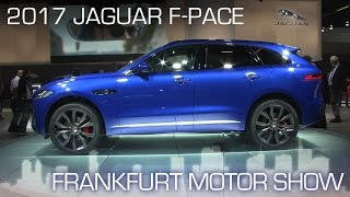 2017 Jaguar F-PACE Enters CUV Segment Aggressively Priced - Frankfurt Motor Show 2015