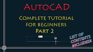 AutoCAD - Complete Tutorial for Beginners - Part 2 (commands of section
