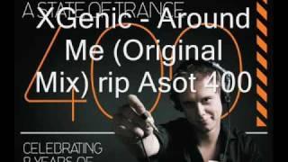 XGenic Around Me Original Mix rip asot 400