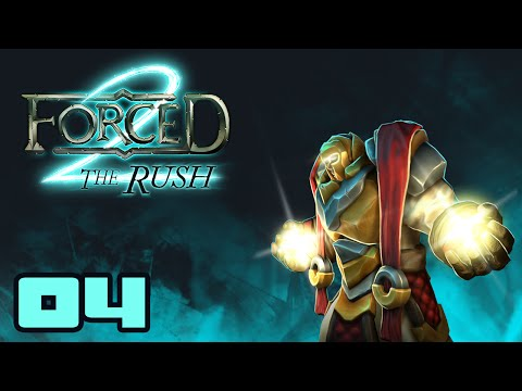 Windowed Mode Is Dangerous! - Let's Play Forced 2: The Rush [Early Alpha] - Part 4