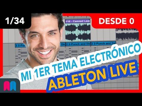1/34 Curso Ableton Live 70h desde 0 a 100: Mi 1er tema electrónico DJ (tutorial español)