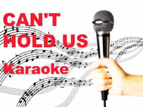 Can't Hold Us - Karaoke