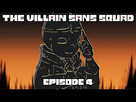 The Villain Sans Squad - Episode 4 Unite | Animation