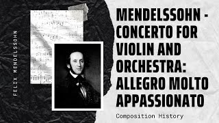 Mendelssohn - Concerto for Violin and Orchestra: Allegro Molto Appassionato