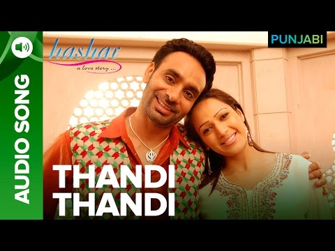 Thandi Thandi Song | Hashar Punjabi Movie | Babbu Mann