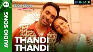 Thandi Thandi Song   Hashar Punjabi Movie   Babbu Mann