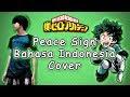 Cover Peace Sign Bahasa Indonesia [Opening Boku No Hero Academia 2]