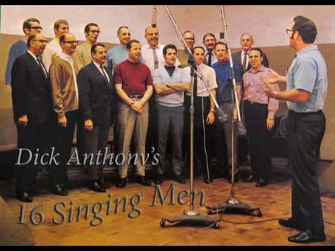 """Softly And Tenderly""    -   16 Singing Men     -   Dick Anthony"