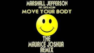 (2012) Marshall Jefferson feat. Curtis McClain - Move Your Body [Maurice Joshua RMX]